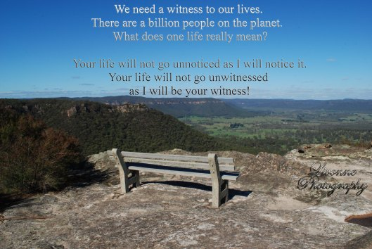 witness to our lives