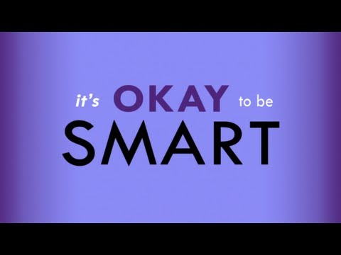 its okay to be smart